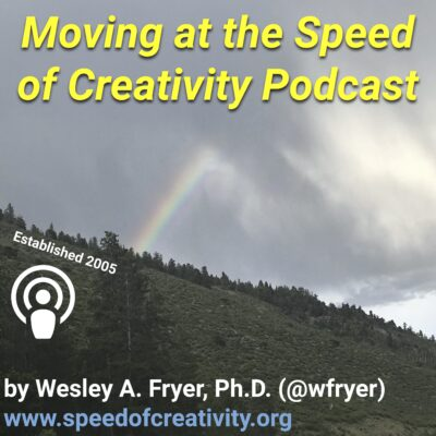 Moving at the Speed of Creativity Podcasts
