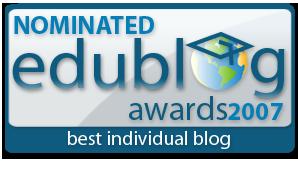 Nominated for the 2007 Best Individual Edublog Award