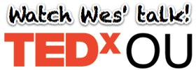 Watch Wes' TEDxOU Talk